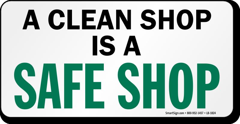 Shop Keep Clean Signs