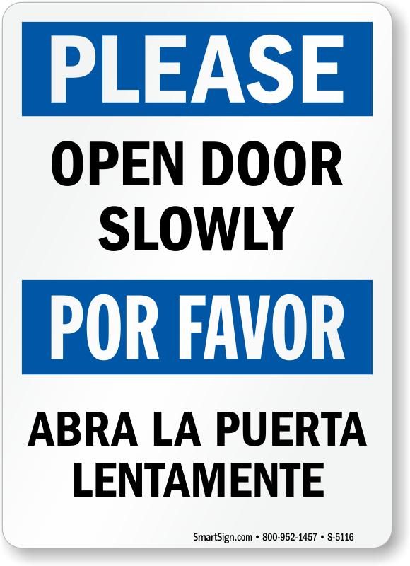 Approach Door Slowly Signs Open Door Slowly Signs