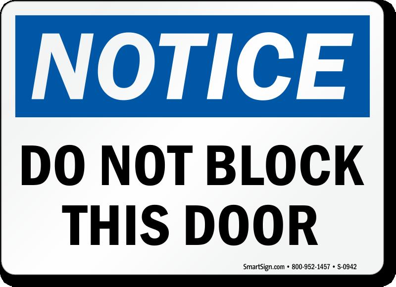 Do Not Block Door : Do not block door signs custom and braille