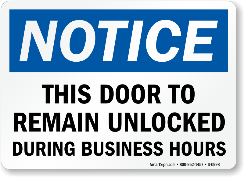 Unlocked during business hours signs door gate signs sku s 0998