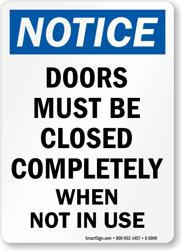 Keep Door Closed Signs Do Not Prop Door Open Signs