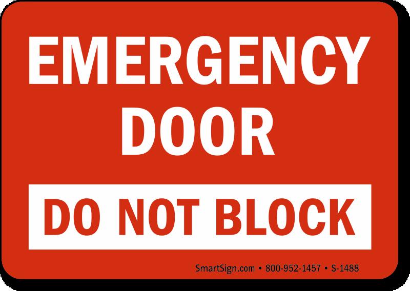 Do Not Block Door : Emergency door do not block sign