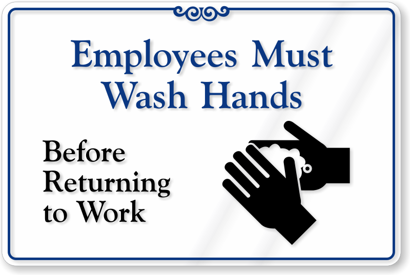 employees wash hands sign - photo #6