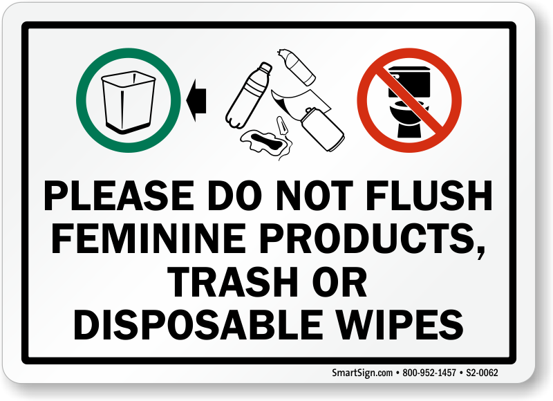 Do not flush feminine products trash or disposable sign for Do not flush signs for bathroom