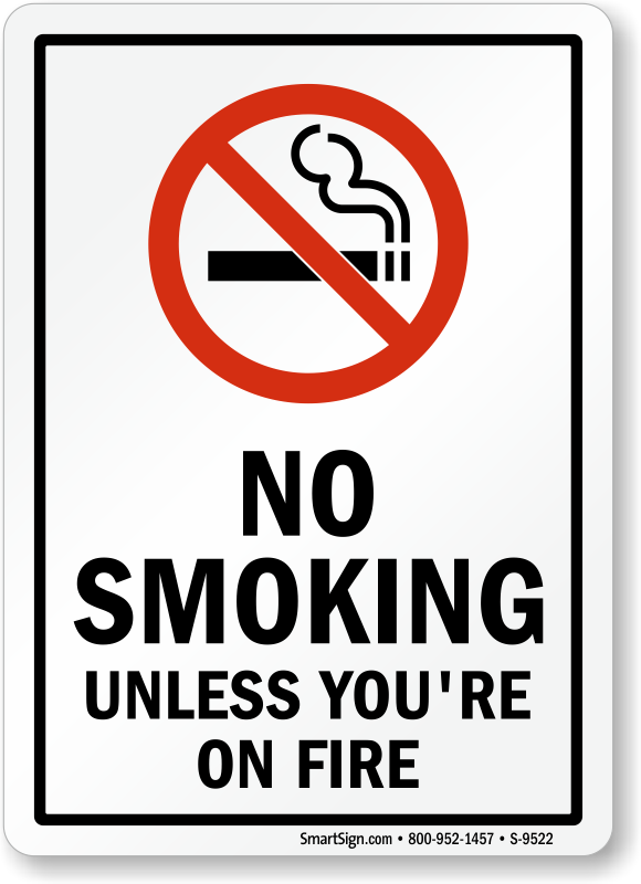 Funny No Smoking Signs Humorous No Smoking Signs