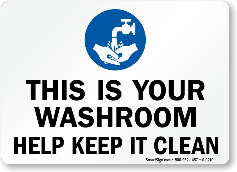 Funny Keep Bathroom Clean Signs Quotes
