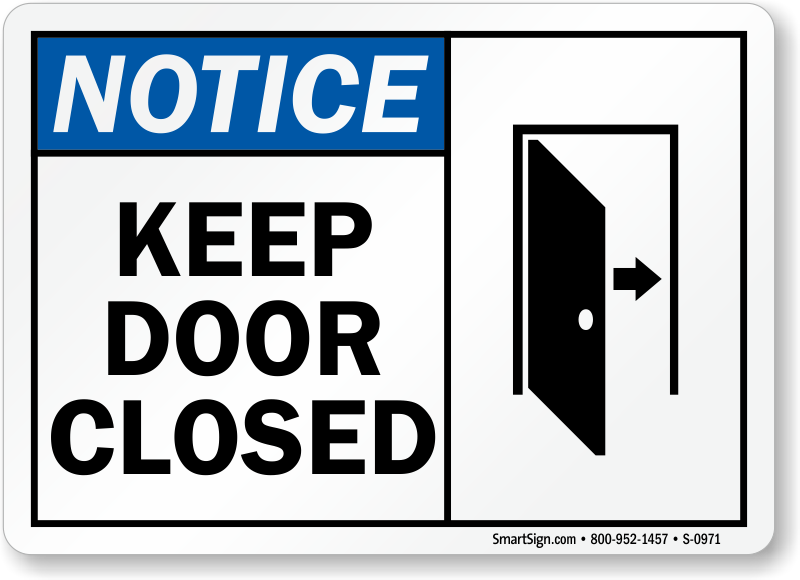 Pics photos close the door sign this printable sign requests that - Please Keep Door Closed Sign Pictures To Pin On Pinterest