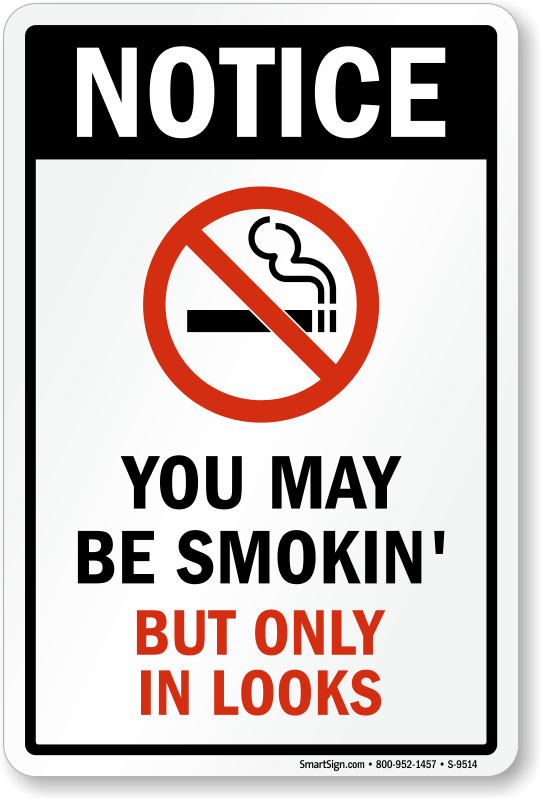 Funny no smoking signs