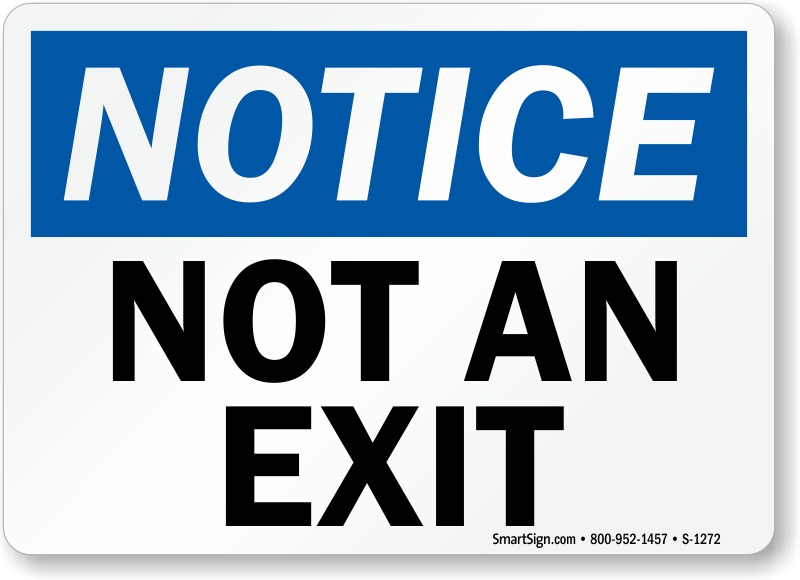 Not an exit osha notice signs exit entrance osha notice signs sku s