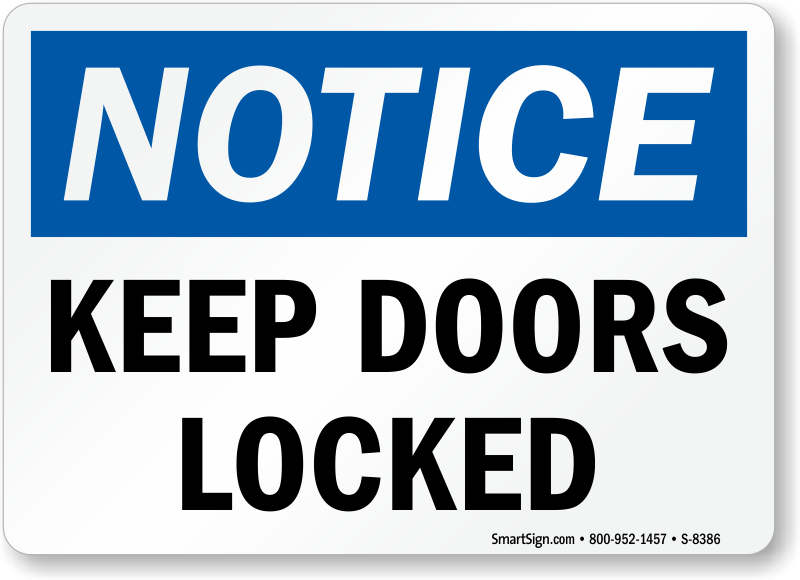 ... signs lock doors signs s 8386 notice sign notice keep doors locked 0
