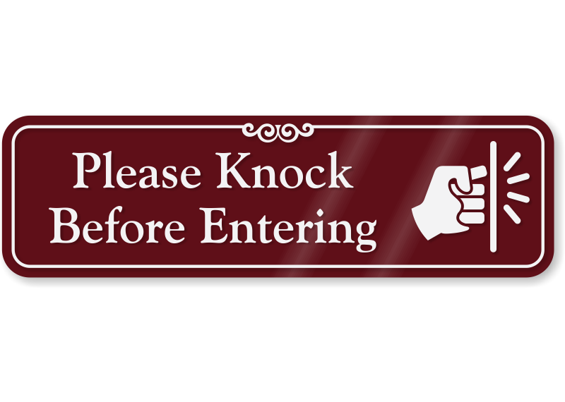 Please Knock Before Entering Sign Knock before entering sign