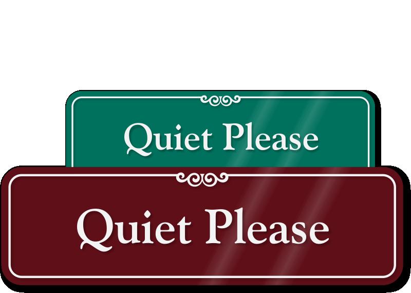 quiet please sign - photo #8