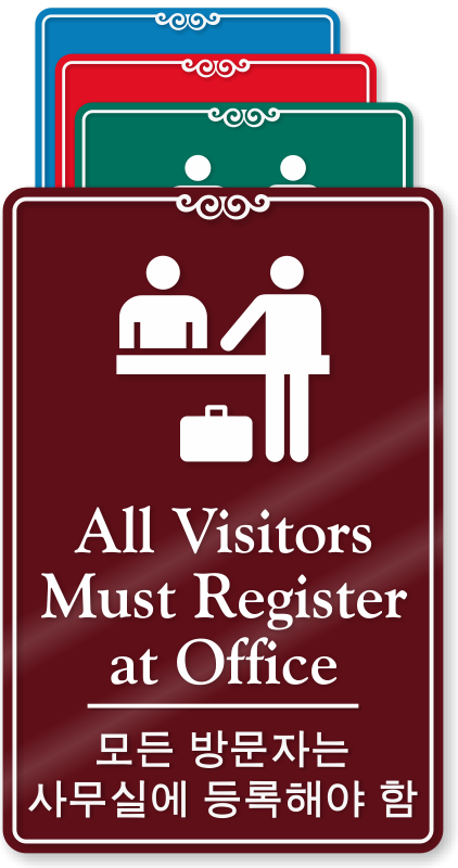 all visitors must sign in template - all visitors must register at office sign korean