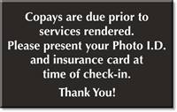 Photo ID And Insurance Card Required, Copays Sign