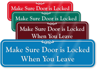 Make Sure Door Locked When Leaving Wall Sign