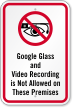 Google Glass Video Recording Not Allowed Sign