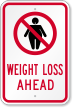 Weight Loss Ahead, Fitness Centre Sign