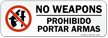 No Weapons Prohibido Portar Armas Weapons Prohibited Label
