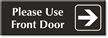 Please Use Front Door Sign with Right Arrow