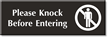 Please Knock Before Entering Select-a-Color Engraved Sign