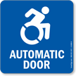 Automatic Door with Updated Accessible Symbol Sign