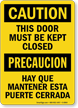 Bilingual Door Must Be Kept Closed Caution Sign