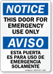 Door For Emergency Use Only Bilingual Notice Sign