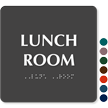 Lunch Room TactileTouch™ Sign with Braille