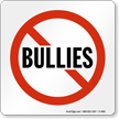 No Bullies Graphic Sign