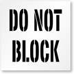 Do Not Block Floor Stencil