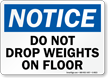 Do Not Drop Weights On Floor Sign