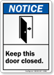 Keep This Door Closed. (graphic) Sign