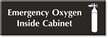 Emergency Oxygen Inside Cabinet Engraved Sign