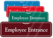 Employee Entrance Sign