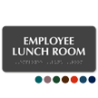 Employee Lunch Room TactileTouch™ Sign with Braille