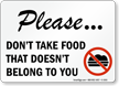 Please, Don't Take Food Sign