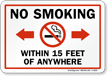 No Smoking, Within 15 Feet of Sign