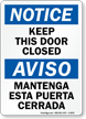 Bilingual Keep This Door Closed OSHA Notice Sign