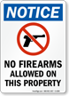 Notice No Firearms Allowed Sign