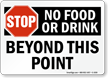 Stop No Food or Drink Beyond Sign