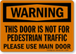 Warning Door Pedestrian Traffic Sign