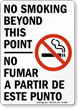 No Smoking Beyond This Point Bilingual Sign