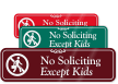 No Soliciting Except Kids with Graphic ShowCase™ Sign