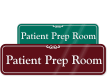 Patient Prep Room Sign