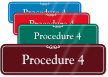 Procedure 4 ShowCase Wall Sign
