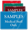 Samples Medical Staff Only Showcase Wall Sign