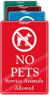 No Pets Service Animals Allowed ShowCase Wall Sign