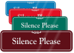 Silence Please ShowCase Wall Sign