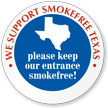 We Support SmokeFree Texas Window Decal