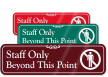 Staff Only Beyond This Point ShowCase™ Wall Sign